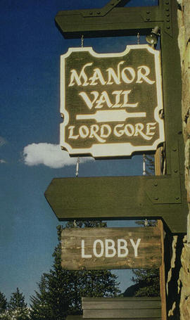 Old Manor Vail and Lord Gore Sign